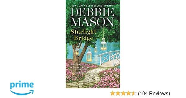 Starlight Bridge (Harmony Harbor): Debbie Mason: 9781455537228