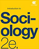 Introduction to Sociology 2e by OpenStax (paperback version, B&W, cover may vary)