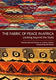 img - for The Fabric of Peace in Africa: Looking beyond the State book / textbook / text book