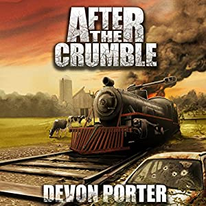 After the Crumble, Volume 1 Audiobook