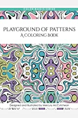 Playground of Patterns: A Magical Mandala Expansion Pack (Color Magic) (Volume 5) by Mercury McCutcheon (2015-07-14) Paperback