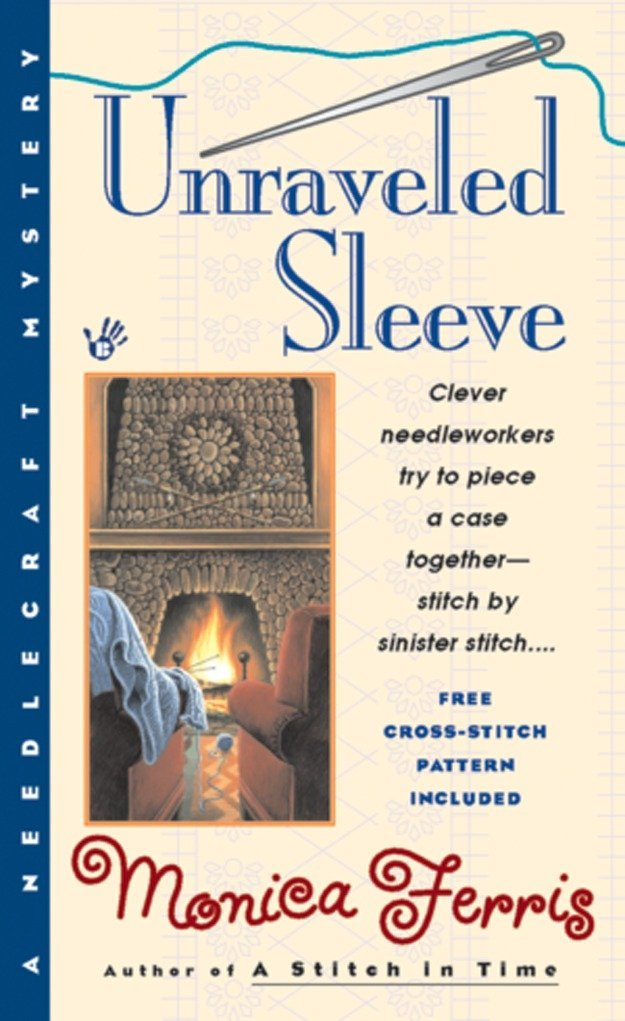 Read Online Unraveled Sleeve (Needlecraft Mysteries, No. 4) ebook