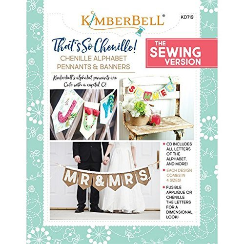 Alphabet Machine Embroidery Designs (Kimberbell Designs: That's So Chenille Alphabet Pennants and Banners KD719)