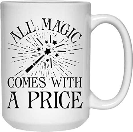 Amazon Com All Magic Comes With A Price Dearie Once Upon A Time Coffee Mug Kitchen Dining