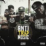 Anti-Trap Music [Explicit]