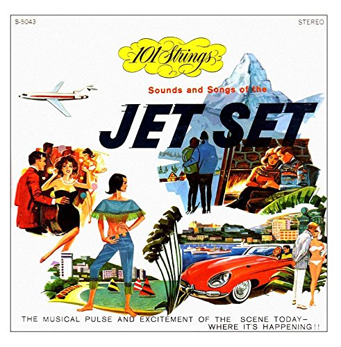 Sounds and Songs of the Jet Set (Remastered from the Original Master - Original Tapes Master