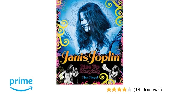 Amazon janis joplin rise up singing 9780810983496 ann angel amazon janis joplin rise up singing 9780810983496 ann angel books fandeluxe Image collections