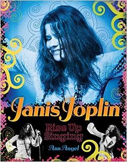 Amazon janis joplin rise up singing 9780810983496 ann amazon janis joplin rise up singing 9780810983496 ann angel books fandeluxe Image collections