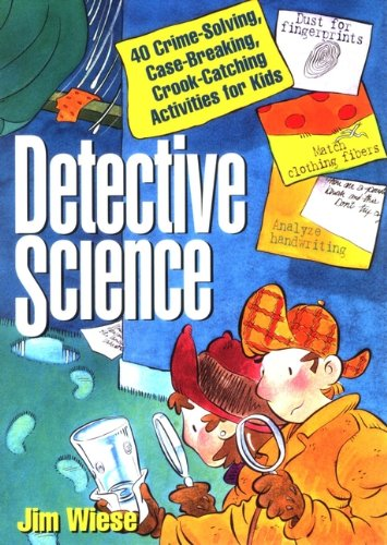 Police Detective Kit - Detective Science: 40 Crime-Solving, Case-Breaking, Crook-Catching
