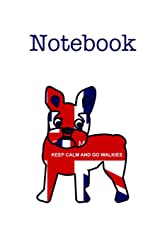 Keep Calm French Bulldog Notebook: For Frenchie lovers this funny Union Jack covered journal is the perfect gift.  Subject and date boxes head up ... page for additional appeal.  Look inside Paperback