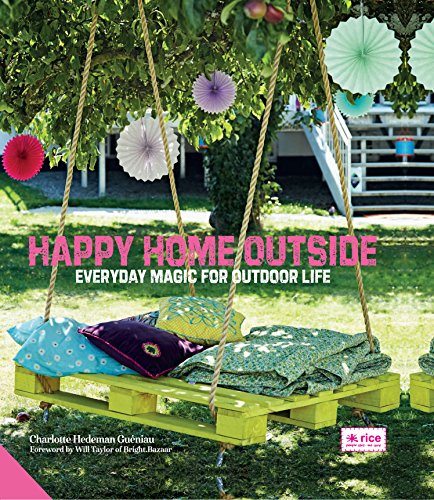 Cheap  Happy Home Outside: Everyday Magic for Outdoor Life