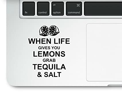 Amazoncom When Life Gives You Lemons Grab Tequila Salt