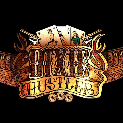 (Dixie Hustler)