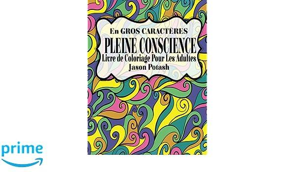 Pleine Conscence Livre De Coloriage Pour Les Adultes En