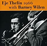 Eje Thelin 1966 with Barney Wilen