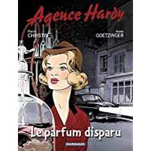 Agence Hardy - Tome 1 - Le parfum disparu (French Edition)