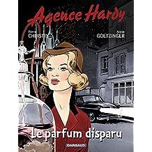 Agence Hardy - Tome 1 - Le parfum disparu