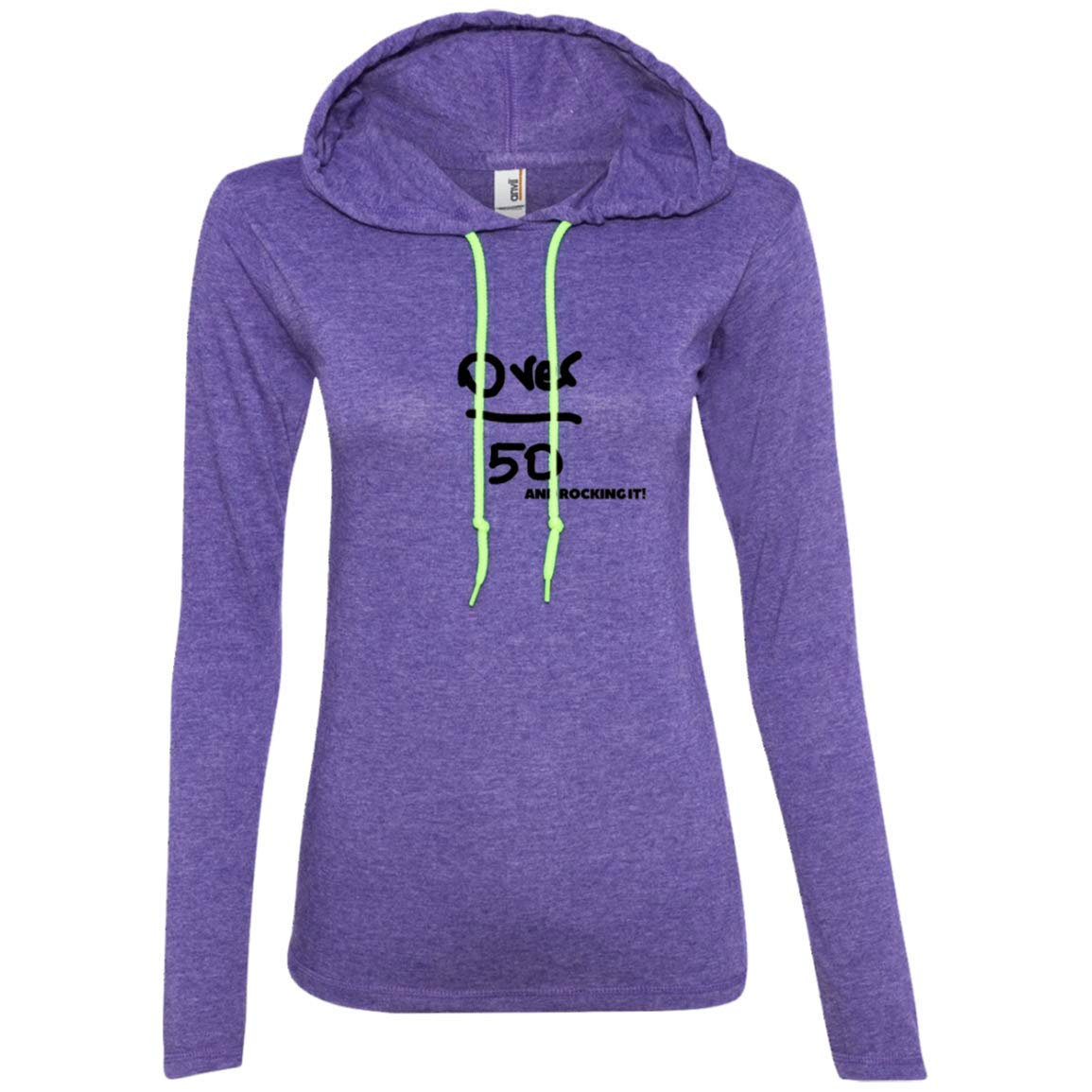 Over 50 and Rocking it 887L Anvil Ladies LS T-Shirt Hoodie