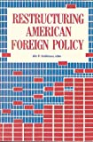 Restructuring American Foreign Policy, John D. Steinbruner, 0815781431