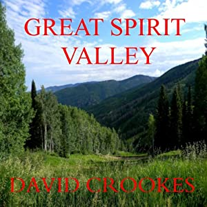 Great Spirit Valley Audiobook