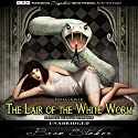 The Lair of the White Worm Audiobook by Bram Stoker Narrated by David McCallion