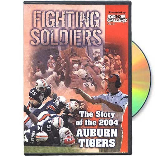 Auburn Tigers Fighting Soldiers: The Story of the 2004 Auburn Tigers DVD