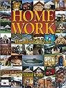Home Work - Handbuilt Shelter par Kahn