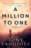 A Million to One: A Supernatural Thriller (The Fasano Trilogy Book 2)