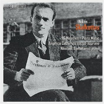 N  Skalkottas - 16 Melodies & Piano Music - Amazon com Music