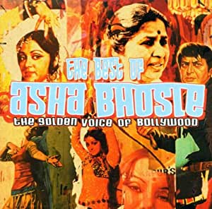 Best of Asha Bhosle: The Golden Voice of Bollywood