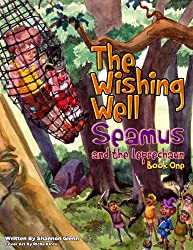 The Wishing Well (Seamus and the Leprechaun Book 1)