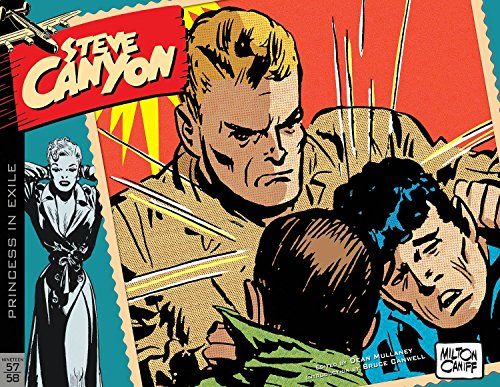 Steve Canyon Volume 6: 1957–1958