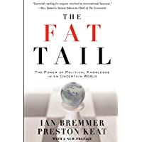 The Fat Tail: The Power of Political Knowledge in an Uncertain World (with a New Foreword)