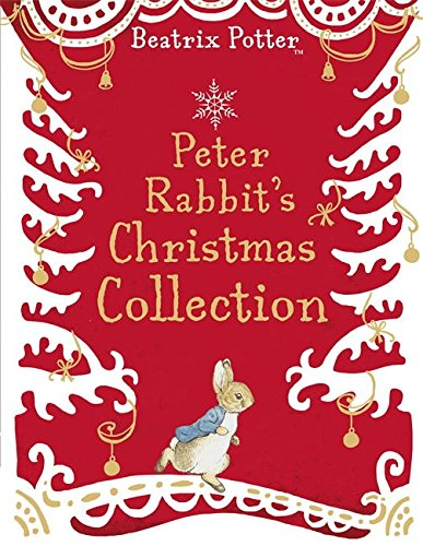 Peter Rabbit's Christmas Collection Beatrix Potter Christmas