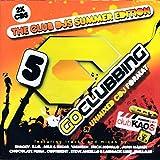 Go Clubbing 5 - The Club Djs Summer Edition [2CD] 2009