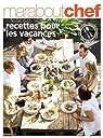 Recettes pour les vacances par Marabout