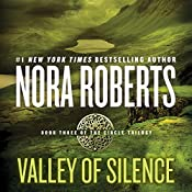 Valley of Silence: Circle Trilogy, Book 3 | Nora Roberts