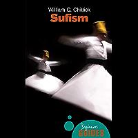 Sufism: A Beginner's Guide (Beginner's Guides)