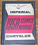 1958 Chrysler Imperial Service Manual (Models LC-1 Windsor, LC-2 Saratoga, LC-3 New Yorker, LC-4 Chrysler C300D, LY-1 Imperial)