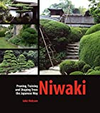 Niwaki: Pruning, Training and Shaping Trees the