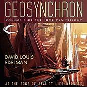 Geosynchron: Jump 225 Trilogy, Book 3 | David Louis Edelman