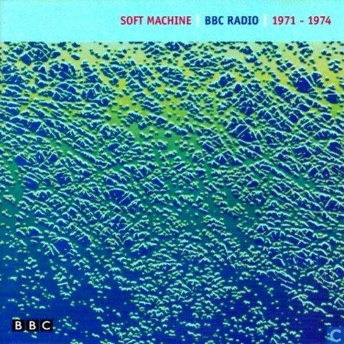 BBC Radio 1971-1974 (Soft Machine Bbc)