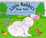 Little Rabbit's New Tail, A. J. Wood, 0761302921