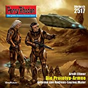 Die Prototyp-Armee (Perry Rhodan 2517)   Arndt Ellmer