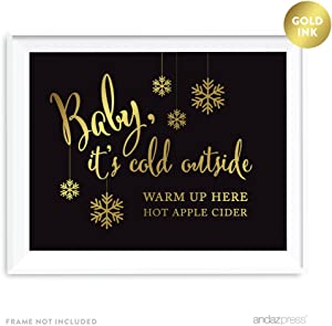 Andaz Press Wedding Party Signs, Black and Metallic Gold Ink, 8.5x11-inch, Baby It's Cold Outside, Warm Up Here, Hot Apple Cider Bar Dessert Table Reception Sign, 1-Pack, Unframed