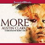 More: A Novel   Austin Clarke