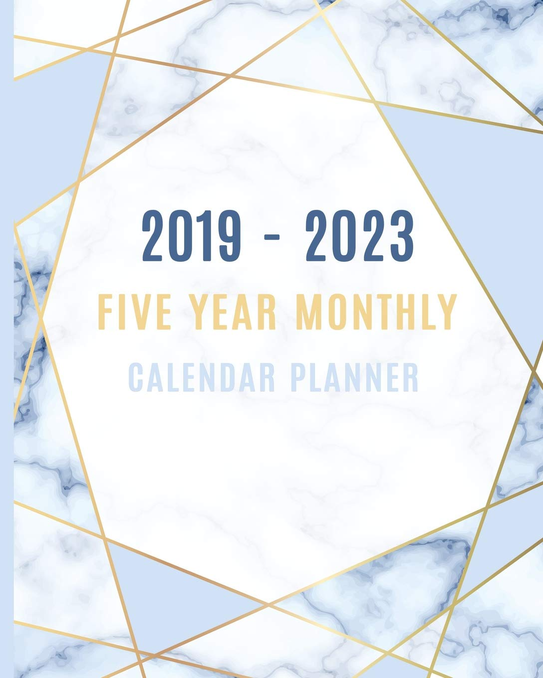 2019 - 2023 Five Year Monthly Calendar Planner: 60 Months ...