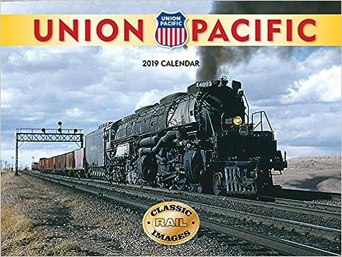 union pacific railroad 2019 calendar