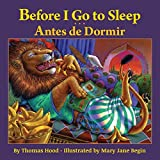 Before I Go to Sleep / Antes de Dormir: Babl Children's Books in Portuguese and English by Thomas Hood (2016-05-16)