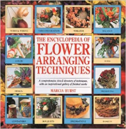 Book The Encyclopedia of Flower Arranging Techniques